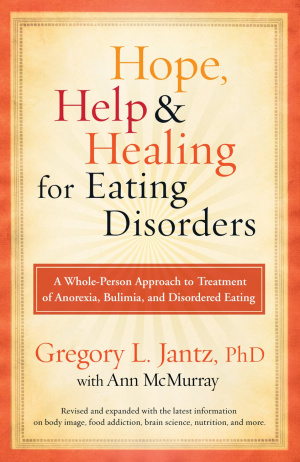 Hope Help And Healing For Eating Disorde