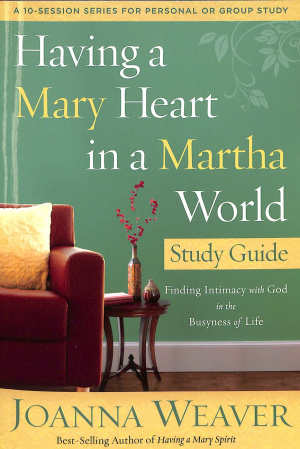 Having A Mary Heart Part Guide