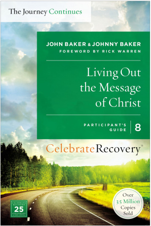 Living Out the Message of Christ: The Journey Continues, Participant's Guide 8