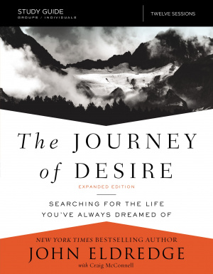 The Journey of Desire Study Guide