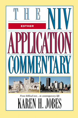 Esther : NIV Application Commentary