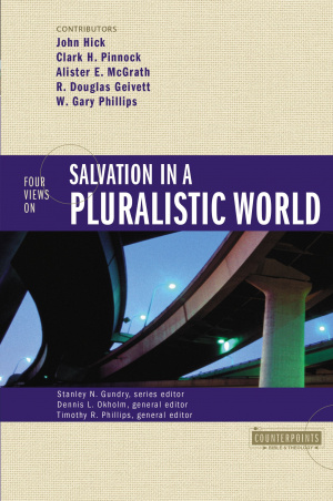 Four Views on Salvation in a Pluralistic World