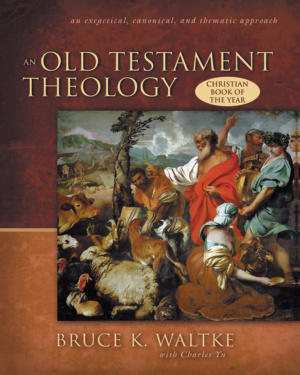 An Old Testament Theology: A Canonical and Thematic Approach