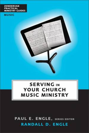 Serving in Your Church Music Ministry