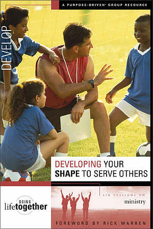 Developing Your SHAPE to Serve Others