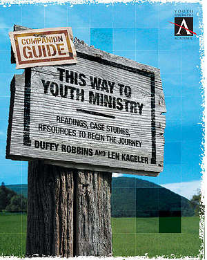 This Way to Youth Ministry--Companion Guide: An Introduction to the Adventure