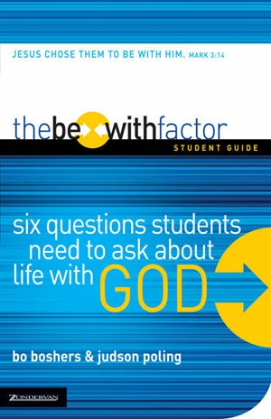 The Be-With Factor, Student Guide
