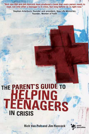 Parent's Guide To Helping Teenagers in Crisis