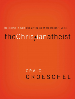 The Christian Atheist - paperback