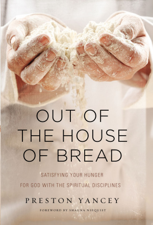 Out of the House of Bread
