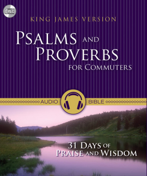 Kjv Psalms And Proverbs For Commuters Cd