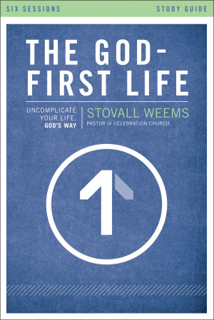 The God-first Life Study Guide Study Guide