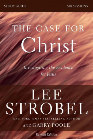 The Case for Christ Study Guide Study Guide