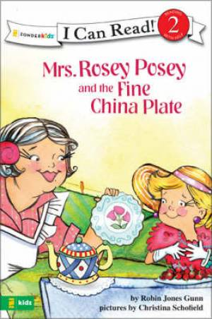 Mrs Rosey Posey And The Fine China Plate