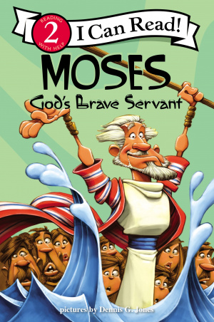 Moses, God's Brave Servant