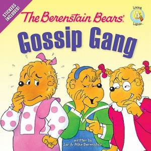 Berenstain Bears Gossip Gang The Pb