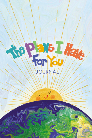 The Plans I Have for You Journal