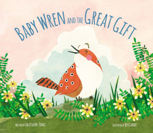 The Baby Wren and the Great Gift