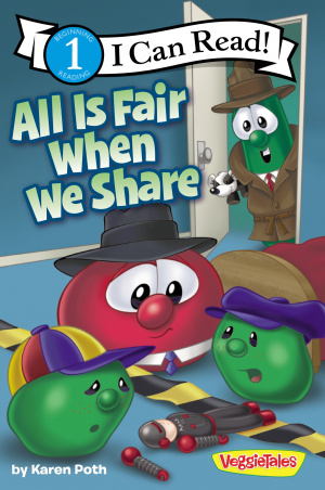 All is Fair When We Share Veggietales I Can Read!
