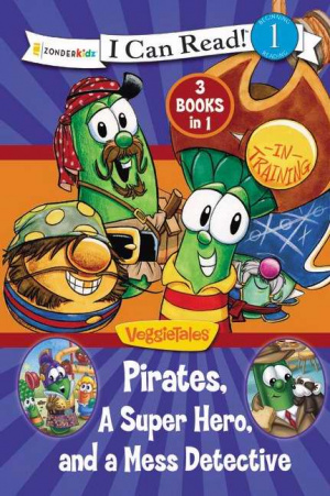 Pirates, Mess Detectives, and a Superhero / Veggietales / I Can Read!