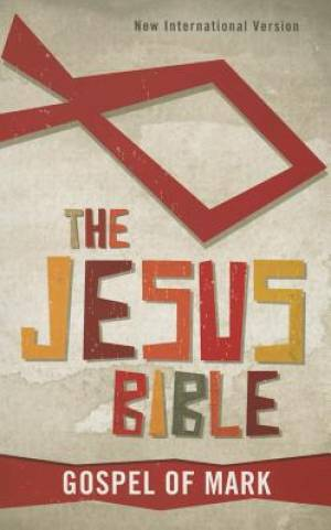 NIV, The Jesus Bible: Gospel of Mark, Paperback