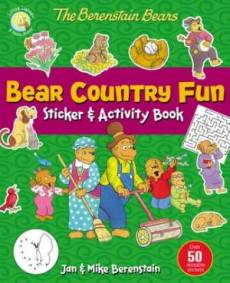 The Berenstain Bears Bear Country Fun Sticker and Activity Book