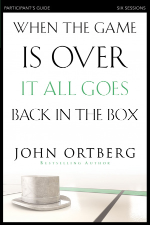 When the Game is Over, it All Goes Back in the Box Participant's Guide Participant's Guide