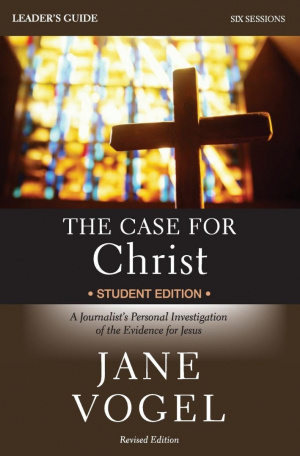 Case for Christ/The Case for Faith Leader's Guide