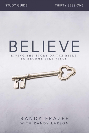 Believe Study Guide - Full Curriculum for Leaders