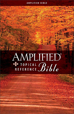 Amplified Topical Reference Bible: Hardback