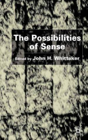 Possibilities of Sense