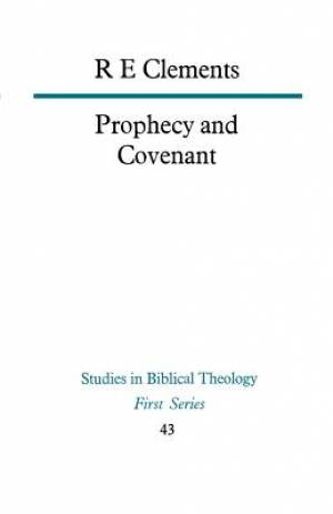 Prophecy and Covenant