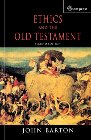 ETHICS AND THE OLD TESTAMENT-NEW ED