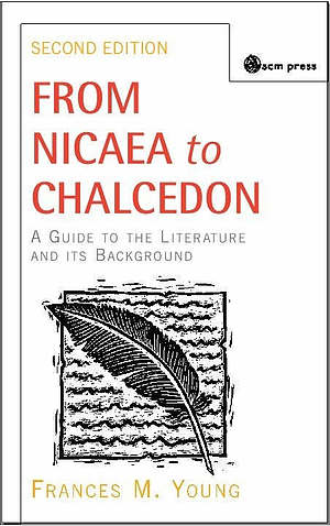 FROM NICAEA TO CHALCEDON  2ND EDTN