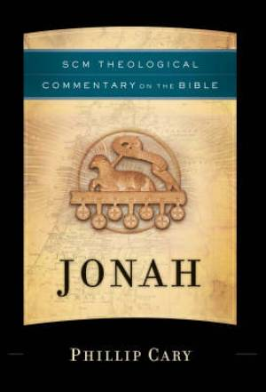 Jonah: SCM Theological Commentary