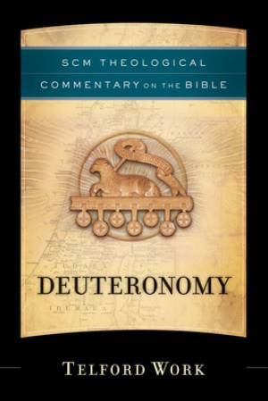 Deuteronomy : SCM Theological Commentary