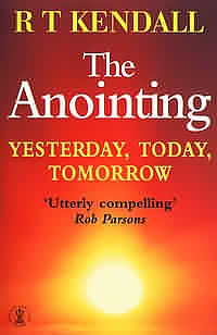 The Anointing: Yesterday, Today, Tomorrow