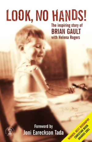 Look No Hands!: The Inspiring Story of Brian Gault