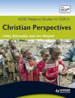 GCSE Religious Studies for OCR A: Christian Perspectives