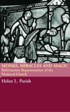 Miracles Magic & Middle Ages