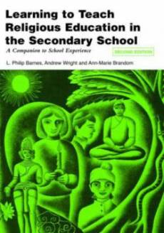 Learning to Teach Religious Education in the Secondary Schoo