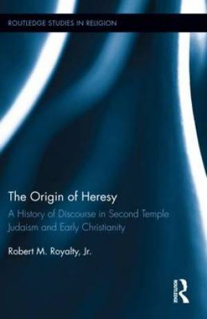 The Origin of Heresy