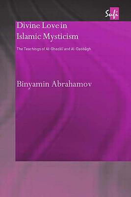 Divine Love in Islamic Mysticism