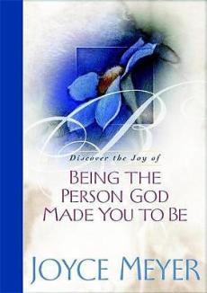 Discover the Joy of Being the Person God Made You to Be
