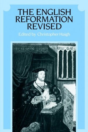 English Reformation Revised The