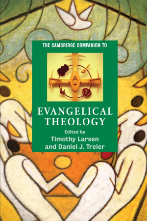 Cambridge Companion To Evangelical Theology