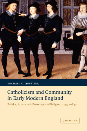 Catholicism And Community In Early Modern England