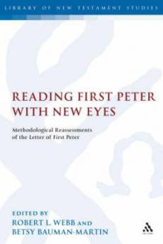 Reading First Peter With New Eyes