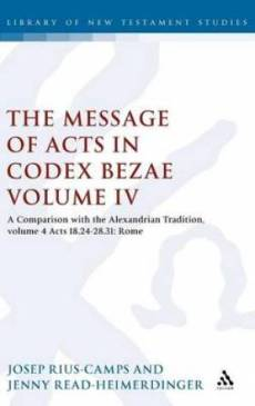 Message of Acts in Codex Bezae (vol 4).
