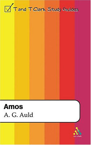 Amos : T & T Clark Study Guides